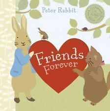 Friends Forever (Peter Rabbit Naturally Better) Potter, Beatrix Board book