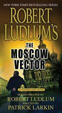 Robert Ludlum's The Moscow Vector (Premium Edition): A Covert-One Nove-ExLibrary