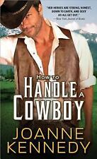 How to Handle a Cowboy (Cowboys of Decker Ranch)