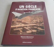 UN SIECLE D'AVIATION FRANCAISE ..1901-2001.BEAU LIVRE