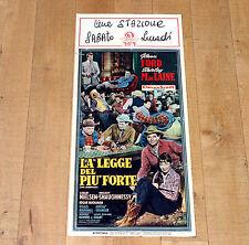 LA LEGGE DEL PIù FORTE locandina poster Shirley MacLaine Glenn Ford Western F13