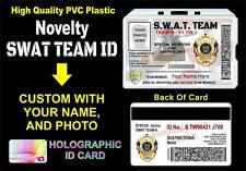 S.W.A.T. Novelty ID Badge / Card  CUSTOM W/ YOUR NAME / PHOTO  SWAT POLICE STYLE