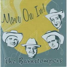 CD The Barnstompers - Move On In ! Country Hillbillly Rockabilly - New NEUF