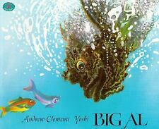 Big Al 1997 by Andrew Clements 0689817223 ExLibrary