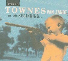 TOWNES VAN ZANDT - IN THE BEGINNING - CD