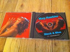 MARY HAWKINS Black & Blue CD Jazz Blues RARE oop Sex Machine Kick Ass Useless