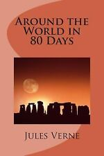 Around the World in 80 Days by Jules Verne (2013, Paperback)