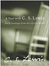 A Year with C. S. Lewis : Daily Readings from His Classic Works by C. S....