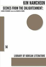 Scenes from the Enlightenment: A Novel of Manners (Library of Korean Literature)