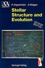 Stellar Structure and Evolution (Astronomy and Astrophysics Library) by Kippenh