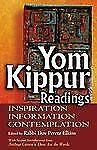 Yom Kippur Readings : Inspiration, Information and Contemplation (2010,...