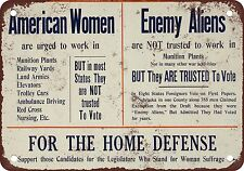 "1915 Woman Suffrage 10"" x 7"" Reproduction Metal Sign"