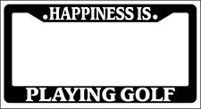 Black License Plate Frame Happiness Is... Playing Golf Auto Accessory Novelty