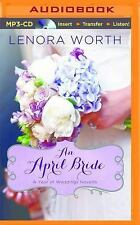 A Year of Weddings Novella: An April Bride 4 by Lenora Worth (2014, MP3 CD,...