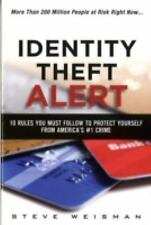 Identity Theft Alert: 10 Rules You Must Follow to Protect Yourself from America