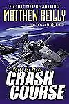 Crash Course (Hover Car Racer) Reilly, Matthew Paperback