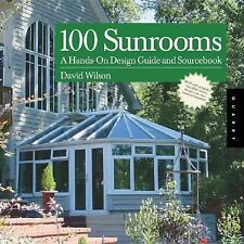 100 Sunrooms: A Hands on Design Guide and Sourcebook-ExLibrary