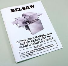 Belsaw 910 912 Wood Planer Moulder Owners Operators Repair Parts List Manual Saw