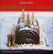 Gorgeous Christmas by Annie Bell (Paperback, 2009)