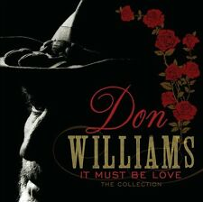It Must Be Love: The Collection by Don Williams (CD, Jan-2013, Spectrum Music...