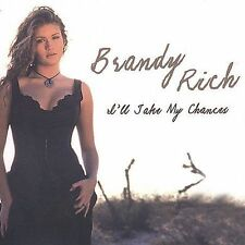 Brandy Rich Ill Take My Chances CD ***NEW***