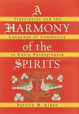 A Harmony of the Spirits: Translation and the Language of Community in Early Pen