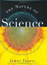 The Nature of Science: An A-Z Guide to the Laws and Principles Governing Our Uni