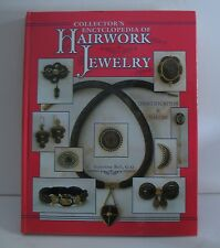 Collector's Encyclopedia of Hairwork Jewelry by C. Jeanenne Bell 1998