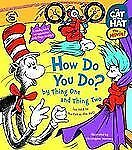 The Cat in the Hat: How Do You Do? by Thing One and Thing Two (Nifty Lift-and-L