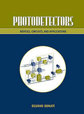 Photodetectors: Devices, Circuits and Applications-ExLibrary