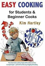 Easy Cooking for Students and Beginner Cooks: Easy Meals for the Clueless Cook [