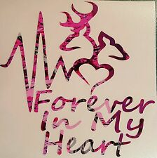 "Pink Camo Forever In My Heart Vinyl Decal 5"" Muddy Hunt Deer Browning Girl"