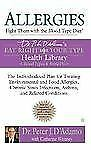 Allergies: Fight Them with the Blood Type Diet: The Individualized Plan for Trea