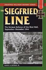 Siegfried Line: The German Defense of the West Wall, September-December 1944...