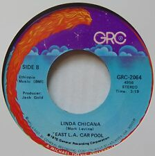 EAST LA CAR POOL: Linda Chicana GRC latin FUNK 45 boogie HEAR