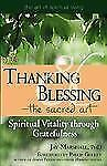 Thanking and Blessing - The Sacred Art : Spiritual Vitality Through...