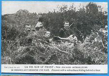 CPA: La vie sur le front: nos zouaves mitrailleurs / Guerre 14-18