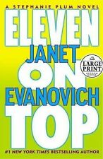 Eleven on Top Janet Evanovich Large Print Hard Cover EUC