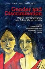 Gender and Discrimination Health, Nutritional Status, and Role of Women in India