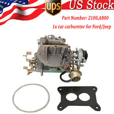 2-Barrel Carburetor A800 2100 For Ford 289 302 351 Cu Jeep 360 F-350 Wagoneer