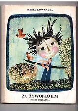 M Kownacka Za żywopłotem il J Krzemińska 1971 wyd I Polish book for children