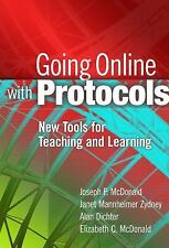 Going Online with Protocols: New Tools for Teaching and Learning-ExLibrary