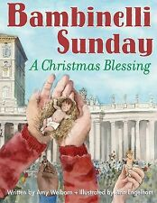 Bambinelli Sunday : A Christmas Blessing by Amy Welborn (2013, Hardcover)