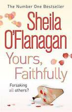 Yours, Faithfully by Sheila O'Flanagan (Paperback, 2007)