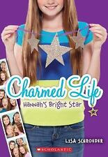 Charmed Life #4: Hannah's Bright Star-ExLibrary