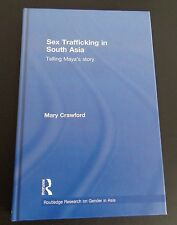 Sex Trafficking in South Asia Telling Maya's Story 2010 Hardcover Book Crawford