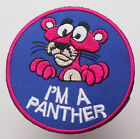 "THE PINK PANTHER ""I'm A Panther"" Cool Quality Embroidered Character Patch..."