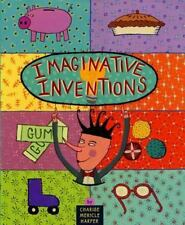 Imaginative Inventions: The Who, What, Where, When, and Why of Roller -ExLibrary