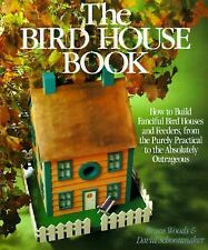 Bird House Book Build Fanciful Houses Feeders Woods Schoonmaker Woodworking WOW!
