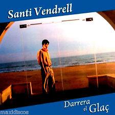 LP - Santi Vendrell - Darrera El Glaç (CANÇO CATALANA) PDI,SPAIN ED.1985 NOU*NEW